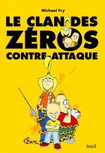 Le clan des zéros contre-attaque