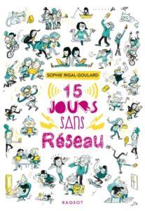 15 jours sans réseau de Sophie Rigal-Goulard
